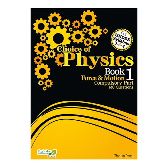 Choice of Physics - Force & Motion